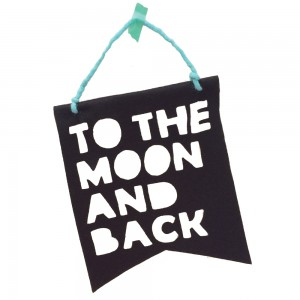 """HOMELY CREATURES BLACK """"TO THE MOON AND BACK"""" BANNER"""